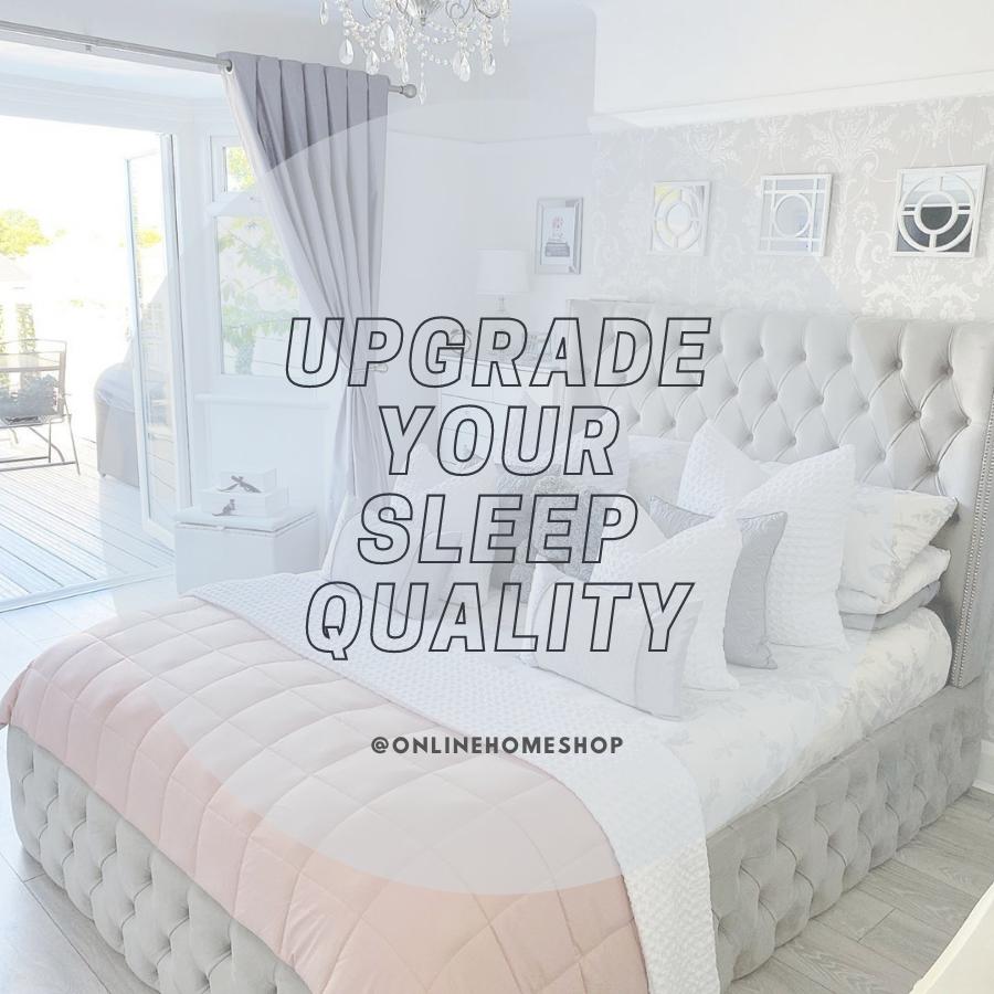 Upgrade Your Sleep Quality